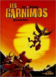 Les Garnimos, Tome 1 : Opération Bidon